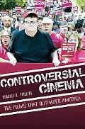 Controversial Cinema