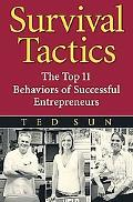 Survival Tactics The Top 11 Behaviors of Successful Entrepreneurs
