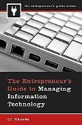 The Entrepreneur's Guide to Managing Informatiion Technology