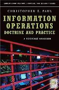 Information Operations--Doctrine and Practice