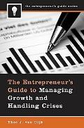 Entrepreneur's Guide to Managing Growth and Handling Crises