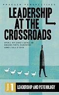 Leadership at the Crossroads, Vol. 1