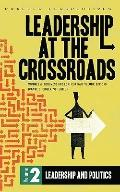 Leadership at the Crossroads, Vol. 2