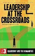 Leadership at the Crossroads, Vol. 3