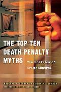The Top Ten Death Penalty Myths