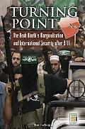 Turning Point The Arab World's Marginalization and International Security After 9/11