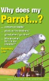 Why Does My Parrot . . . ? (Why Does My . . . ? series)