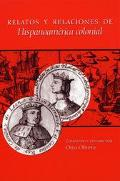 Relatos Y Relaciones De Hispanoamerica Colonial