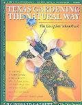 Texas Gardening the Natural Way The Complete Handbook