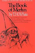 Book of Merlyn The Unpublished Conclusion to the Once and Future King