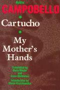 Cartucho/my Mother's Hands