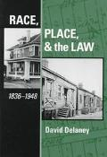 Race, Place and the Law, 1836-1948