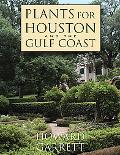 Plants for Houston and the Gulf Coast