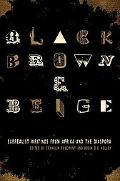 Black, Brown, & Beige: Surrealist Writings from Africa and the Diaspora (The Surrealist Revolution)