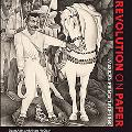 Revolution on Paper: Mexican Prints 1910-1960 (Joe R. and Teresa Lozano Long Series in Latin...