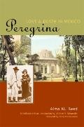 Peregrina : Love and Death in Mexico