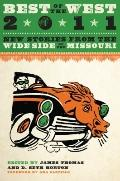Best of the West 2011 : New Stories from the Wide Side of the Missouri