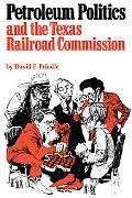 Petroleum Politics+texas Railroad Comm.