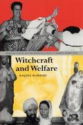 Witchcraft and Welfare Spritual Capital and the Business of Magic in Modern Puerto Rico