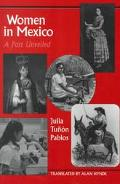 Women in Mexico A Past Unveiled