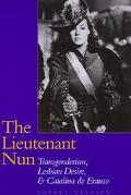 Lieutenant Nun Transgenderism, Lesbian Desire, and Catalina De Erauso