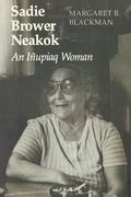 Sadie Brower Neakok An Inupiaq Woman