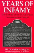 Years of Infamy The Untold Story of America's Concentration Camps