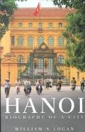 Hanoi Biography of a City