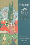 Ottoman Lyric Poetry An Anthology
