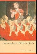Gathering Leaves and Lifting Words: Histories of Buddhist Monastic Education in Laos and Tha...