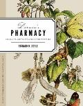 Darwin's Pharmacy: Sex, Plants, and the Evolution of the Nosphere