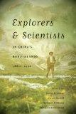 Explorers and Scientists in China's Borderlands, 1880-1950 (A Mclellan Book)