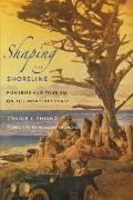 Shaping the Shoreline : Fisheries and Tourism on the Monterey Coast