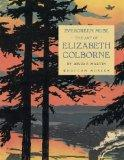 Evergreen Muse: The Art of Elizabeth Colborne
