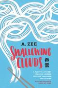 Swallowing Clouds : A Playful Journey Through Chinese Culture, Language, and Cuisine