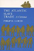 Atlantic Slave Trade A Census