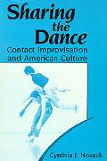 Sharing the Dance Contact Improvisation and American Culture