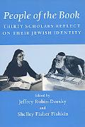 People of the Book Thirty Scholars Reflect on Their Jewish Identity