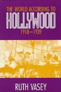 World According to Hollywood, 1918-1939
