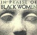 In Praise of Black Women Ancient African Queens