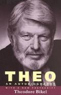 Theo The Autobiography of Theodore Bikel