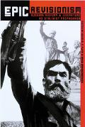 Epic Revisionism Russian History And Literature As Stalinist Propaganda
