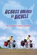 Across America by Bicycle : Alice and Bobbi's Summer on Wheels