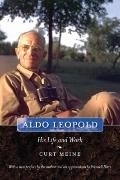 Aldo Leopold : His Life and Work
