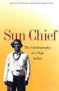 Sun Chief The Autobiography of a Hopi Indian.