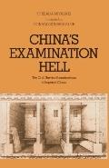 China's Examination Hell The Civil Service Examinations of Imperial China