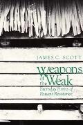 Weapons of the Weak Everyday Forms of Peasant Resistance