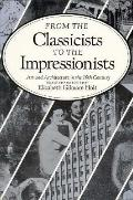 From the Classicists to the Impressionists Art and Architecture in the 19th Century
