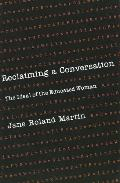 Reclaiming a Conversation The Ideal of the Educated Woman