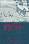 Southeast Asia in the Age of Commerce 1450-1680 The Lands Below the Winds